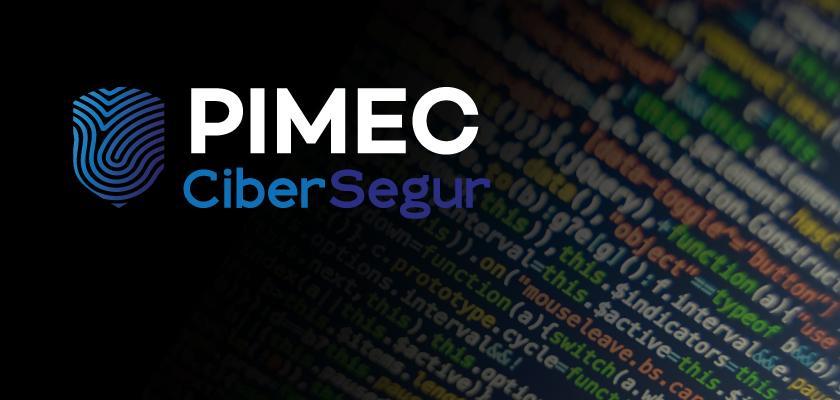 PIMEC Cibersegur