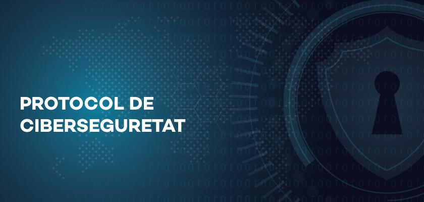 Protocol de Ciberseguretat