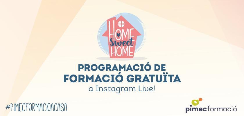 PIMEC Formació a casa: Formació gratuïta i des de casa per Instagram Live!